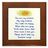 YOU ARE MY SUNSHINE.. Framed Tile