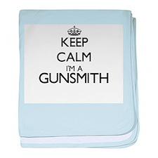 Keep calm I'm a Gunsmith baby blanket