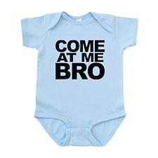 Cute Come at me bro Infant Bodysuit