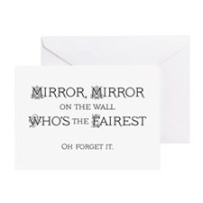 Mirror, Mirror Greeting Cards