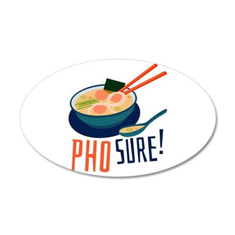 Pho Sure Wall Decal