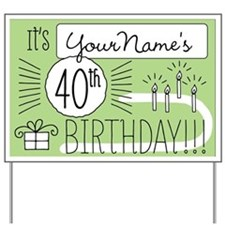 Custom 40th Birthday Yard Sign