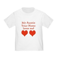 My Auntie Loves Me T-Shirt