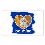 BE MINE Rectangle Sticker