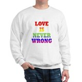Love Is Never Wrong Sweatshirt-original design