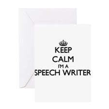 Keep calm I'm a Speech Writer Greeting Cards