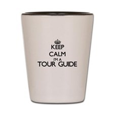 Keep calm I'm a Tour Guide Shot Glass