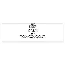 Keep calm I'm a Toxicologist Bumper Bumper Sticker