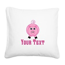 Personalizable Pink Pig Square Canvas Pillow