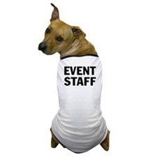EVENT STAFF - Dog T-Shirt