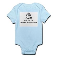 Keep calm and kiss the Database Administ Body Suit