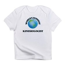 World's Funniest Kinesiologist Infant T-Shirt