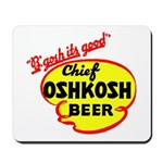 Chief Oshkosh Beer-1952 Mousepad