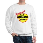 Chief Oshkosh Beer-1952 Sweatshirt
