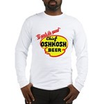 Chief Oshkosh Beer-1952 Long Sleeve T-Shirt