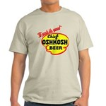 Chief Oshkosh Beer-1952 Light T-Shirt
