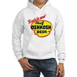 Chief Oshkosh Beer-1952 Hooded Sweatshirt