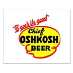 Chief Oshkosh Beer-1952 Small Poster