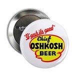 Chief Oshkosh Beer-1952 Button