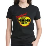 Chief Oshkosh Beer-1952 Women's Dark T-Shirt