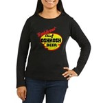 Chief Oshkosh Beer-1952 Women's Long Sleeve Dark T