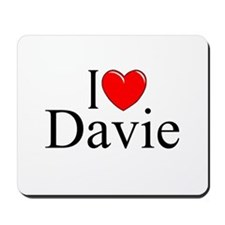 """I Love Davie"" Mousepad"