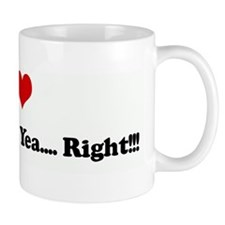 I Love Connecticut? Yea.... R Mug