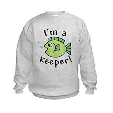 I'm a Keeper! (Fish) Sweatshirt