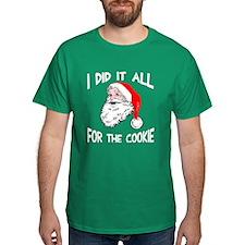 Santa did it cookie T-Shirt