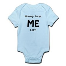 Mommy loves me best Body Suit