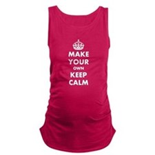 Make Your Own Keep Calm and Car Maternity Tank Top