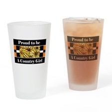 Proud To Be A Country Girl Drinking Glass