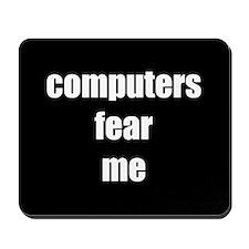computers fear me mousepad