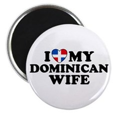 I Love My Dominican Wife Magnet