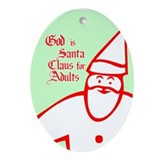 God is Santa Oval Ornament
