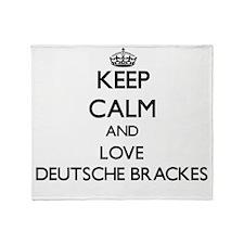 Keep calm and love Deutsche Brackes Throw Blanket