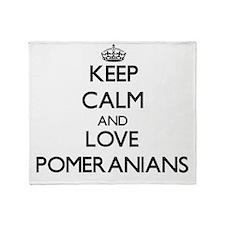 Keep calm and love Pomeranians Throw Blanket