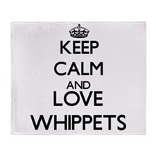Keep calm and love Whippets Throw Blanket