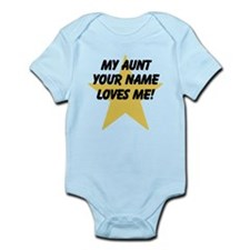 My Aunt Loves Me Star (Custom) Body Suit