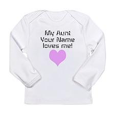 My Aunt Loves Me (Custom) Long Sleeve T-Shirt