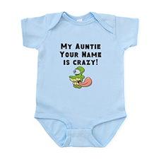 My Auntie Is Crazy (Custom) Body Suit