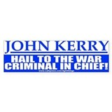 War Criminal in Chief Anti-Kerry Bumper Car Sticker