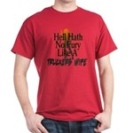 Hell Hath No Fury - Trucker's Wife Dark T-Shirt