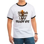 Hell Hath No Fury - Trucker's Wife Ringer T