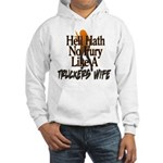 Hell Hath No Fury - Trucker's Wife Hooded Sweatshi