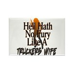 Hell Hath No Fury - Trucker's Wife Rectangle Magne
