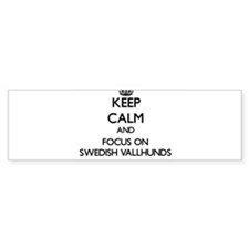 Keep calm and focus on Swedish Vall Bumper Bumper Sticker