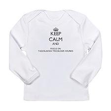 Keep calm and focus on Yugosla Long Sleeve T-Shirt