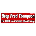 Stop Fred Thompson Lied bumper sticker