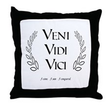 Veni Vidi Vici Throw Pillow